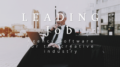 LEADING Job - the agency software for the top players in the advertising industry